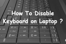 How to Disable Laptop Keyboard on Windows and Mac Laptop